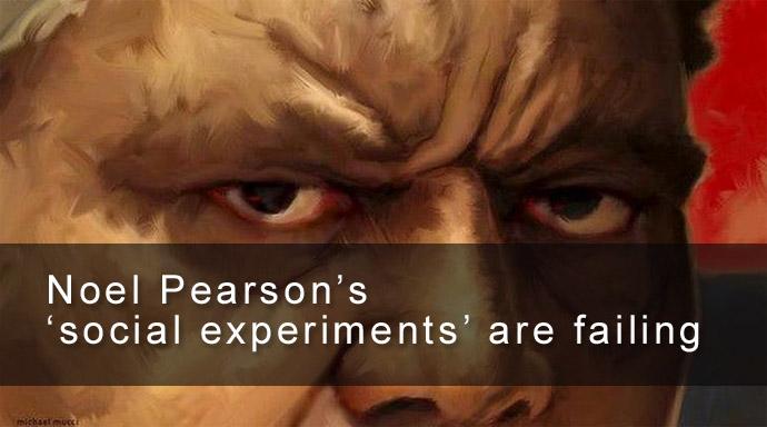 Noel Pearson's 'social experiments' are failing