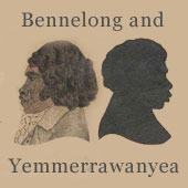 Bennelong and Yemmerrawanyea