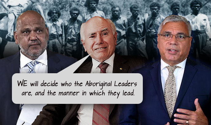 Former PM John Howard and two of the current government puppets: Warren Miundine amd Noel Pearson
