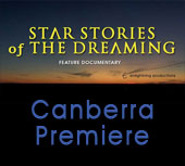 Star Stories of the Dreaming - Canberra premiere