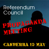 Canberra: Referendum Council extends its propaganda meetings