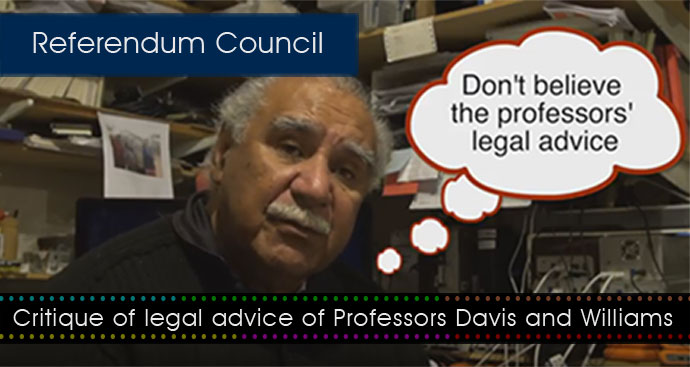 Critique of wrong legal advice from two professors on Referendum outcomes in lead-up to the Referendum Council meeting at Uluru 24-26 May 2017