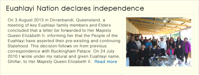 Euahlayi Nation declares independence and asserts pre-existing and continuing Statehood