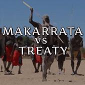Makarrata v Treaty