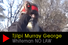 Tjilpi Murray George - Law of the land