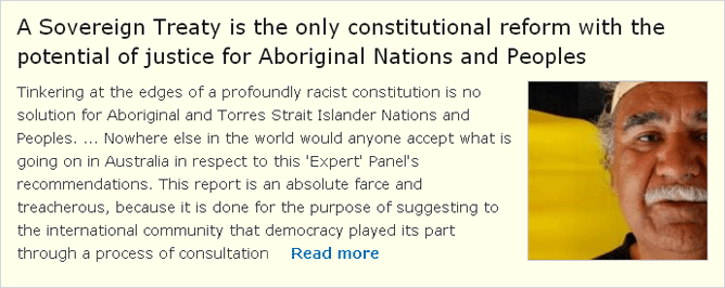 A Sovereign Treaty is the only constitutional reform with the potential of justice for Aboriginal Nations and Peoples