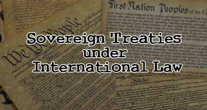 SOVEREIGN TREATIES UNDER INTERNATIONAL LAW