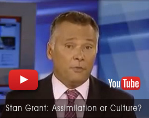 Stan Grant Assimilation or Culture?