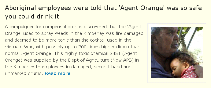 Aboriginal employees were told that 'Agent Orange' was so safe you could drink it
