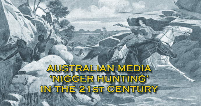 Australian Media Nigger Hunting in the 21st Century