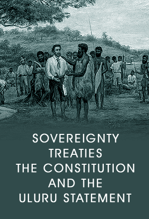 Sovereighty, Treaties, the Constitution and the Ululu Statement