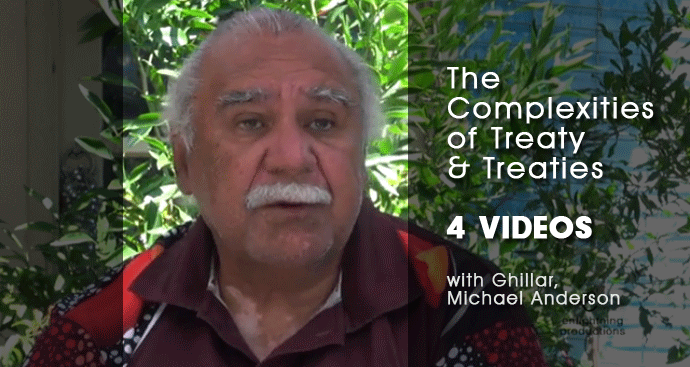 Ghillar Michael Anderson explains Treaty and Treaties