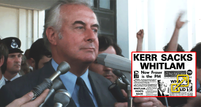 The Whitlam government was sacked by the Queen's representative, the then Governor-General Sir John Kerr
