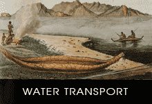 Water Transport - Canoes and Rafts