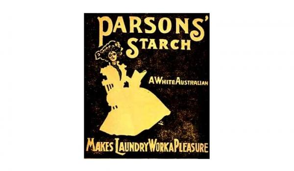 Advertisement, A White Australian — Parson Bros. & Co Image (Australian History Museum, Macquarie University)