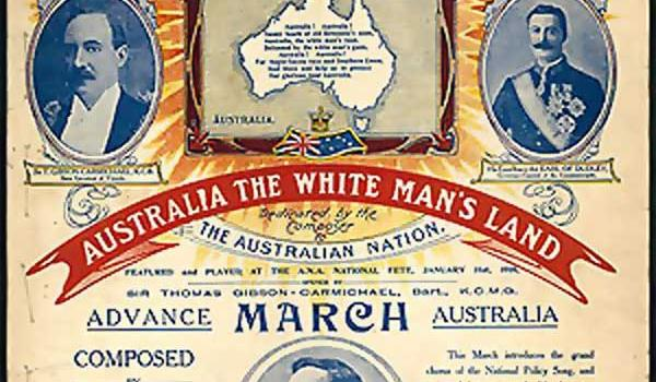 sheet music booklet of W. E. Naunton's White Australia March